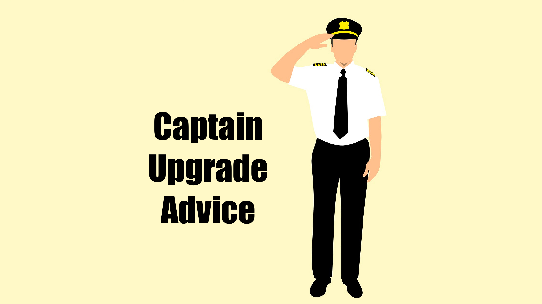 APG 316 – Captain Upgrade Advice